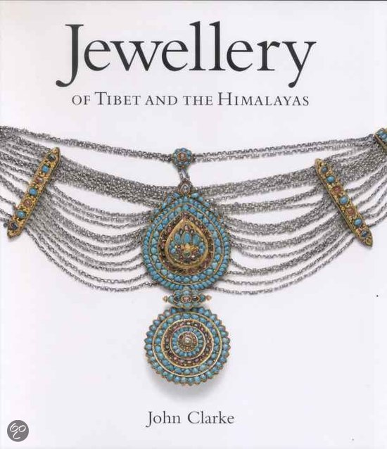Jewellery of Tibet and the Himalayas
