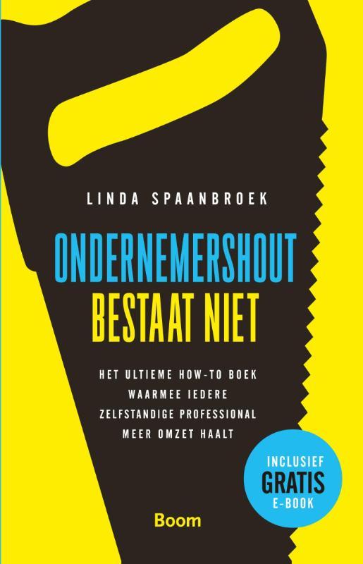 Book Cover: Ondernemershout bestaat niet | Linda Spaanbroek | Boom