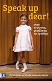 Boek Cover Speak up dear | Farah Nobbe & Natalie Holwerda | Academie Service