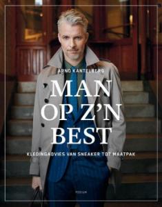 Boek Cover Man op z'n best | Arno Kantelberg | uitgeverij Podium