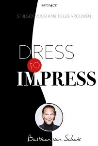 Boek Cover Dress to Impress | Bastiaan van Schaik