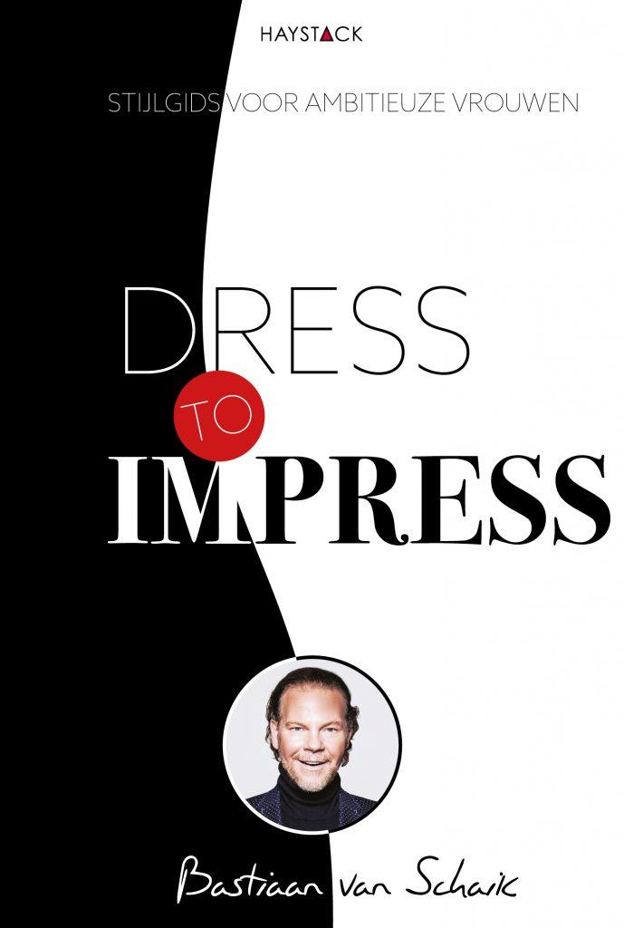 Book Cover: Dress to Impress | Bastiaan van Schaik