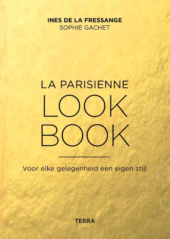 Book Cover: La Parisienne Look Book  | Ines de la Fressange & Sophie Gachet | Terra
