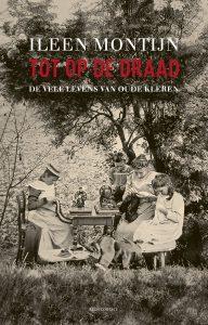 Book Cover: Tot op de draad | Ileen Montijn | Atlas
