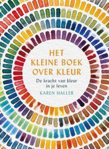 Boek Cover Het kleine boek over kleur | Karen Haller | uitgeverij Boekerij