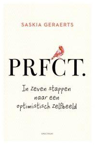 Boek Cover PRFCT | Saskia Geraerts | uitgeverij Unieboek Spectrum