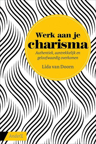 Boek Cover Werk aan je charisma |Lida van Doorn | uitgeverij  AnderZ